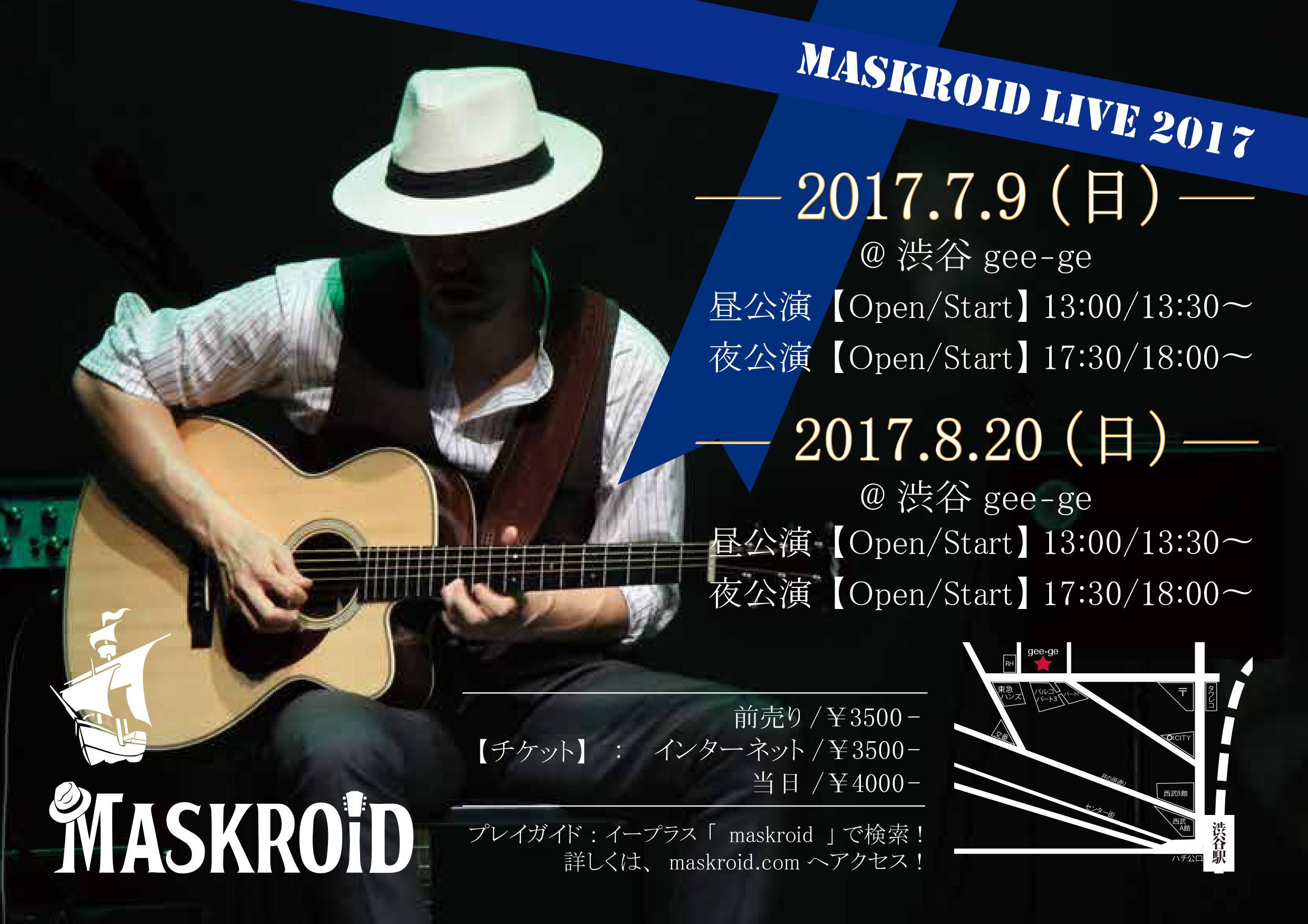 MASKROID LIVE 2017